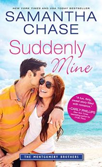 Suddenly Mine (Montgomery Brothers Book 9) by [Chase, Samantha]