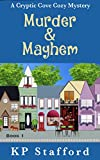 Murder & Mayhem (Cryptic Cove Cozy Mystery Series Book 1)