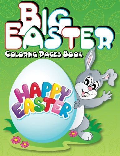 Big Easter Coloring Pages Book (Super Fun Coloring Books For Kids) (Volume 15)