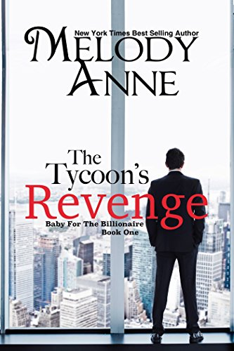 The Tycoon's Revenge (Baby for the...
