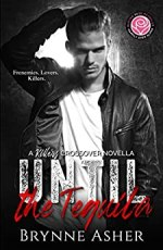 Until the Tequila by Brynne Asher