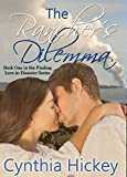 The Rancher's Dilemma, a historical romance: A story of the 1924 Kilauea Volcano (Finding Love in Disaster)