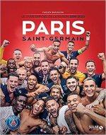 Paris Saint-Germain : Le livre officiel de la saison 2019-2020