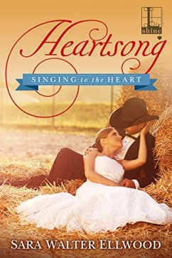 Heartsong (Singing to the Heart) by [Ellwood, Sara Walter]