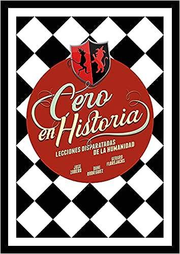 Cero en Historia de Jose Zubero   Dani Rodríguez   Gerard Florejachs