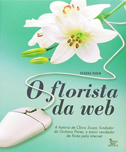 O Florista Da Web