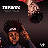 Topside (feat. WHATUPRG)