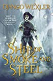 Ship of Smoke and Steel (The Wells of Sorcery Trilogy Book 1)