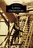 Lowell Observatory (Images of America)