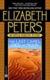 The Last Camel Died at Noon (Amelia Peabody Book 6)