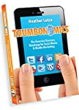 Thumbonomics: The Essential Business Roadmap to Social Media & Mobile Marketing