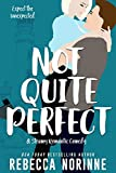 Not Quite Perfect (The Rocky Cove Series Book 1)