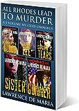 ALL RHODES LEAD TO MURDER!: A 5-Volume Alton Rhode Mystery Omnibus