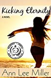 Kicking Eternity (New Smyrna Beach Series Book 3)