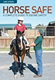 Product review for Horse Safe: A Complete Guide to Equine Safety