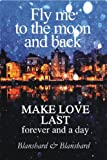 Make Love Last (The Relationship Success Series Book 1)