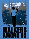 The Walkers Among Us - A Journey Into the Fandom of The Walking Dead