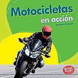 Motocicletas en acción (Motorcycles on the Go) (Bumba Books  en español — Máquinas en acción (Machines That Go)) (Spanish Edition)