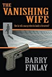 The Vanishing Wife: An Action-Packed Crime Thriller (Marcie Kane Book 1)