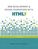 Web Development and Design Foundations with HTML5 (8th Edition)