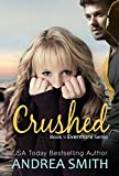 Crushed (Evermore Book 1)