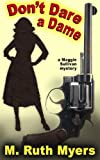 Don't Dare a Dame (Maggie Sullivan Mysteries Book 3)