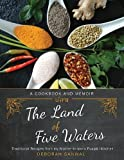 Product review for The Land of Five Waters: Traditional Recipes from My Mother-in-law's Punjabi Kitchen