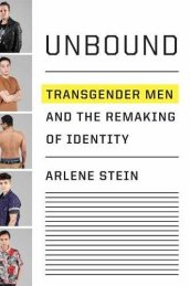 "Photo of the Book cover of ""Unbound: Transgender Men and the Remaking of Identity"" by Arlene Stein"