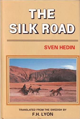 Sven Hedin, The Silk Road