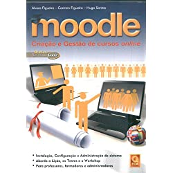 Moodle. Criação E Gestão De Cursos Online