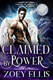 Claimed By Power (Empire of Angels Book 1)