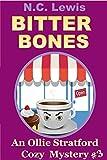Bitter Bones (An Ollie Stratford Cozy Mystery Book 3)