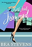Best Foot Forward (The Liberty Lawrence Series Book 1)