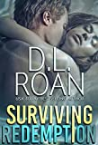 Surviving Redemption: A Romantic Thriller (Survivors' Justice Book 1)