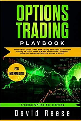 Options Trading Playbook: Intermediate Guide to the Best Trading ...