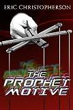 The Prophet Motive
