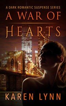 A War of Hearts: A  Dark Romantic Psychological Thriller by [Lynn, Karen]