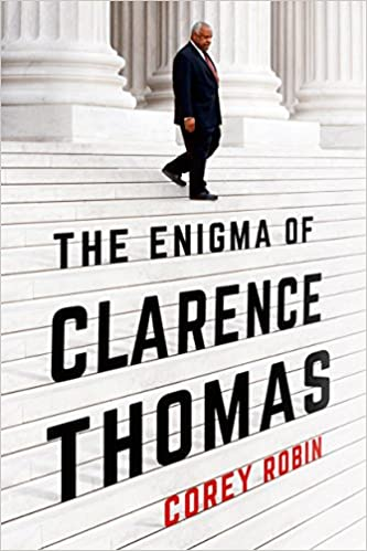 Bookcover of The Enigma of Clarence Thomas by Corey Robin