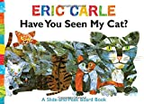 Have You Seen My Cat?: A Slide-and-Peek Board Book (The World of Eric Carle)