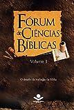 Fórum de Ciências Bíblicas 3: O desafio da tradução da Bíblia