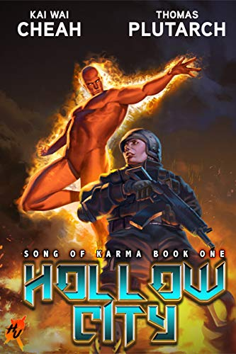Hollow City: A Superhero Vigilante Thriller (Heroes Unleashed: Song of Karma Book 1) by [Cheah, Kai Wai, Plutarch, Thomas]