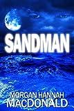 SANDMAN: FIRST SCREAM (The Thomas Family Book 1)