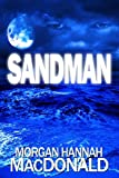 SANDMAN: FIRST SCREAM (The Thomas Family Book 1)