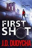 First Shot: A Niki Finley Novel (A Niki Finley Thriller Book 1)