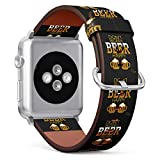 (Don't Worry Beer Happy) Patterned Leather Wristband Strap for Apple Watch Series 4/3/2/1 gen,Replacement for iWatch 38mm / 40mm Bands
