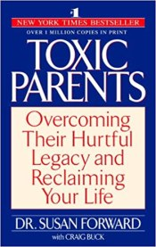 toxic parents childhood abuse