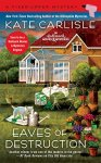 Eaves of Destruction (A Fixer-Upper Mystery) by [Carlisle, Kate]