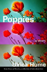 short stories Poppies by [Hume, Ulrica]