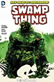Swamp Thing: Bd. 4: Der Sämann
