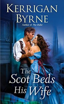 The Scot Beds His Wife (Victorian Rebels) by [Byrne, Kerrigan]